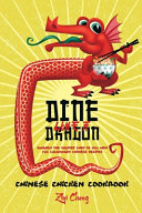 Dine Like a Dragon  Chinese Chicken Cookbook