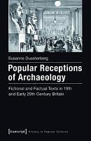 Popular Receptions of Archaeology PDF