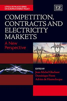 Competition  Contracts and Electricity Markets PDF
