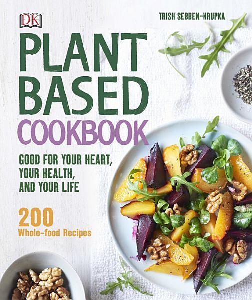 Download Plant Based Cookbook Book