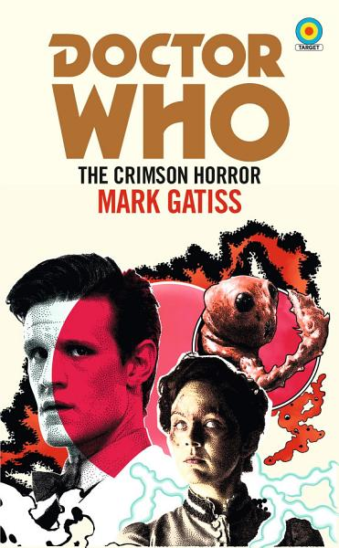 Download Doctor Who  The Crimson Horror  Target Collection  Book