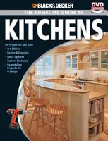 Black   Decker The Complete Guide to Kitchens PDF