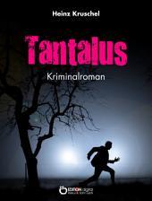 Tantalus: Kriminalroman