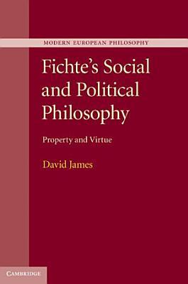Fichte s Social and Political Philosophy