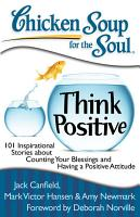 Chicken Soup for the Soul  Think Positive PDF