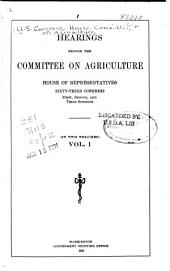 Uniform grading of grain, H.R. 14493. The Lobeck bill, H.R. 9292, a bill relating to certain employees of the Bureau of animal industry. Denatured alcohol, H.R. 17855 and H.R. 18479