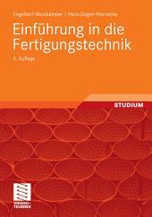 Einführung in die Fertigungstechnik: Ausgabe 8