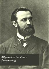 Allgemeine Forst und Jagdzeitung: Bände 70-71