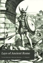 Lays of Ancient Rome: With Ivry, and The Armada