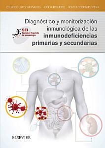 Diagn  stico Y Monitorizaci  n Inmunol  gica de Las Inmunodeficiencias Primarias Y Secundarias