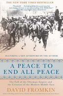 A Peace To End All Peace Book PDF