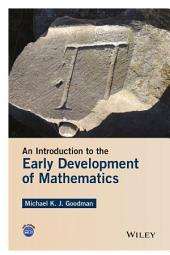 An Introduction to the Early Development of Mathematics
