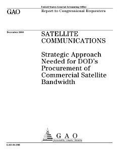 Satellite communications strategic approach needed for DOD s procurement of commercial satellite bandwidth  Book