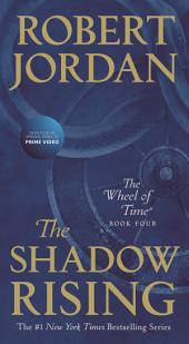 Shadow Rising, The: Book Four of 'The Wheel of Time'