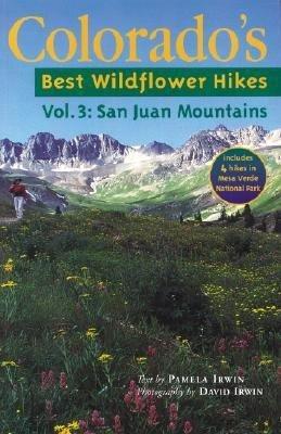 Colorado s Best Wildflower Hikes PDF