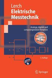 Elektrische Messtechnik: Analoge, digitale und computergestützte Verfahren, Ausgabe 3