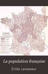 La population française: Histoire de la population avant 1789 et démographie de la France comparée à celle des autres nations au XIXe siécle, précédée d'une introduction sur la statistique, Volume2
