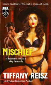 Mischief: A Halloween Novella