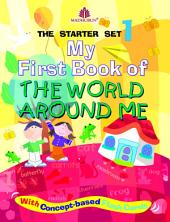 My First Book of the World Around Me