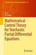 Mathematical Control Theory for Stochastic Partial Differential Equations