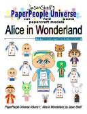 Jason Shelf's PaperPeople Universe: Alice in Wonderland