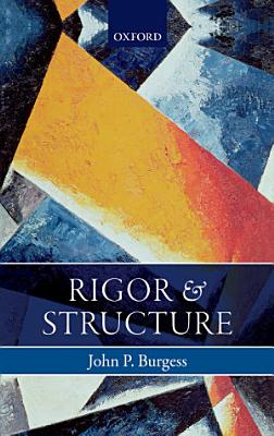 Rigor and Structure PDF