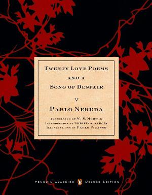 Twenty Love Poems and a Song of Despair PDF