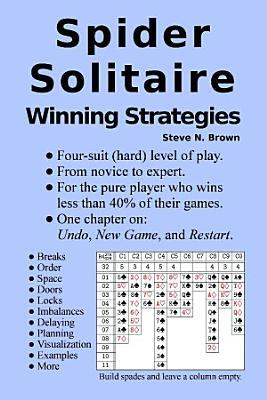 Spider Solitaire Winning Strategies