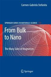 From Bulk to Nano: The Many Sides of Magnetism