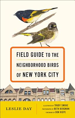 Field Guide to the Neighborhood Birds of New York City PDF