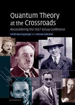 Quantum Theory at the Crossroads