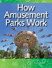 How Amusement Parks Work: Forces and Motion