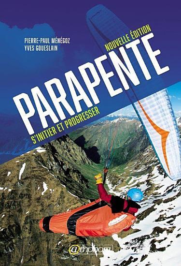 Parapente   S   initier et progresser PDF