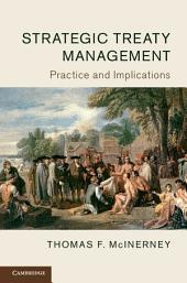 Strategic Treaty Management: Practice and Implications