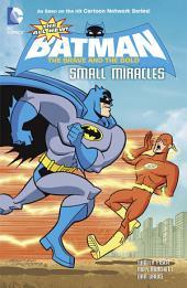All New Batman: The Brave and the Bold: Small Miracles