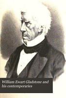 William Ewart Gladstone and his contemporaries PDF