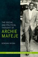 The Social and Political Thought of Archie Mafeje PDF