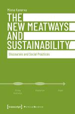 The New Meatways and Sustainability