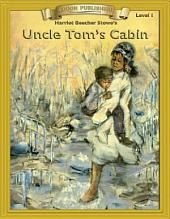Uncle Tom's Cabin: Easy to Read Classics