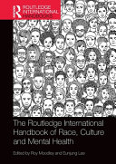 Routledge International Handbook of Race  Ethnicity and Culture in Mental Health PDF