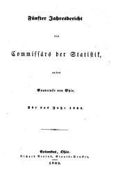 Jahresbericht Des Commissärs Der Statistik an Den Gouvernör Von Ohio