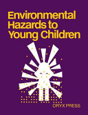 Environmental Hazards to Young Children