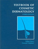 Textbook of Cosmetic Dermatology, Third Edition