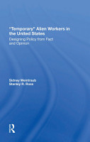 Temporary Alien Workers In The United States PDF
