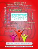 Strengths Gym ®: Build and Exercise Your Strengths!: ® Strengths Gym