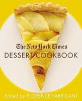 The New York Times Dessert Cookbook PDF