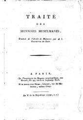 Traité Des Monnoies Musulmanes, traduit de l'Arabe de Makrizi par A. I. Silvestre de Sacy