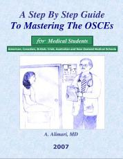 A Step By Step Guide To Mastering The OSCE   Medical Student PDF