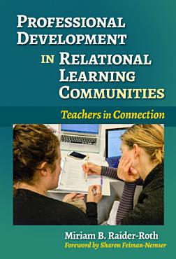Professional Development in Relational Learning Communities PDF