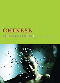 Chinese Films in Focus II PDF